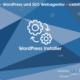 web updates kmu GmbH-wuk-WordPress und SEO Agentur WordPress Installer