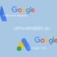 web updates kmu GmbH-wuk-WordPress und SEO Agentur - Google Ads expres zu Google Ads umwandeln