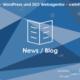 web updates kmu GmbH-wuk-WordPress und SEO Agentur -  wuk-News-Blog