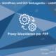web updates kmu GmbH-wuk-WordPress und SEO Agentur Proxy blockieren per PHP